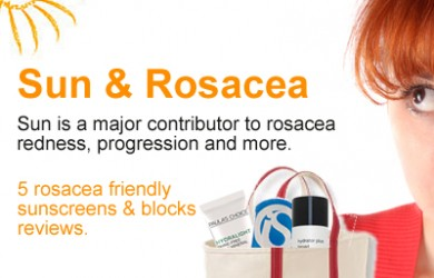 5 rosacea sunscreen products reviewed and why sun triggers rosacea redness, breakouts and progression.