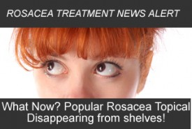 Rosacea News Alert: Popular Rosacea Topical Sulfacetamide/Sulfur Products Discontinued