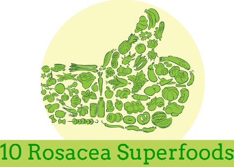 Top Ten Rosacea 'Superfoods' Rosacea Diet